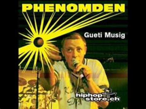 Phenomden Gueti Musig - YouTube