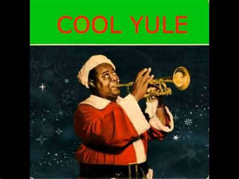 Louis Armstrong Cool Yule - YouTube